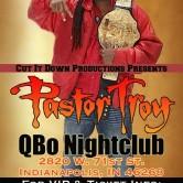 Pastor Troy at QBo Nightclub!!! 10 | 24