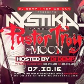 Pastor Troy and Mystikal @ The Moon!!!
