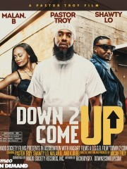 Down to Come Up – On Vimeo
